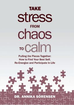 "Dr. Annika's book ""Take Stress from Chaos to Calm"""