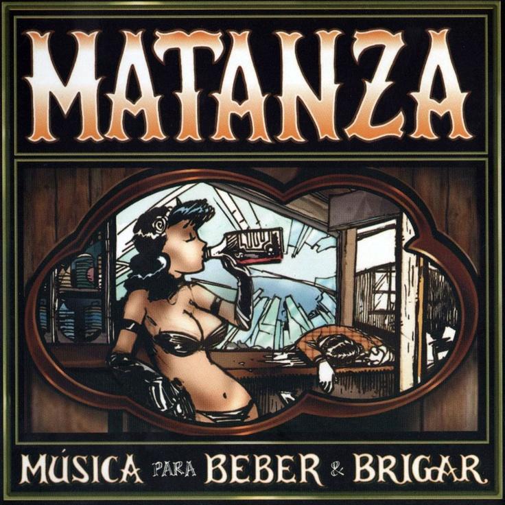Música Para Beber E Brigar (Matanza)