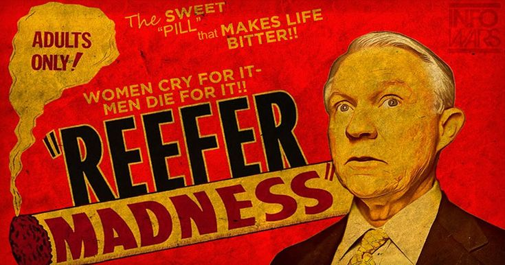 The Federal Government's Reefer Madness