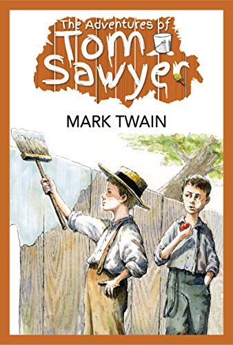 The Adventures of Tom Sawyer (Illustrated Edition) by [Twain, Mark]