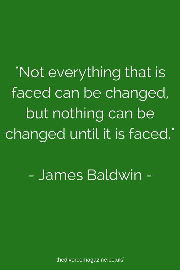 James Baldwin Quote -  Coping and dealing with divorce