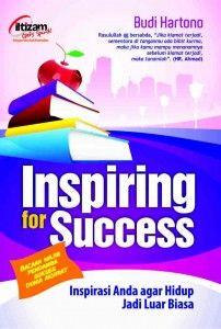 buku Inspiring Of Success,Sukses dunia dan akhirat adalah harapan semua orang. Sayang, banyak di antara kita justru tidak tahu cara memulainya,temukan jawabannya disini ,selamat menyimak