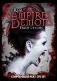 Real Vampires and Demons From Beyond [DVD] [2016]