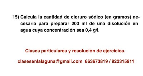 Ejercicio 15 propuesto de Concentración de disoluciones: gramo / litro