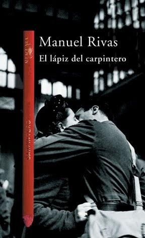 El lapiz del carpintero, Manuel Rivas