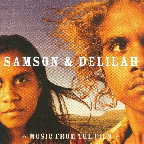 Samson and Delilah: Music From the Film [CD]