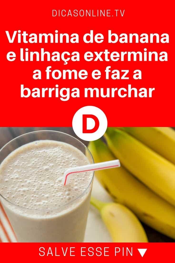 Vitamina com linhaça | Vitamina de banana e linhaça extermina a fome e faz a barriga murchar | Clique AQUI para saber mais... | Esta é uma vitamina muito especial. Ela não é uma simples vitamina de banana porque vem acompanhada de três extraordinários ingredientes. Juntos eles ajudarão você a perder peso e a eliminar o excesso de líquido. Aprenda.