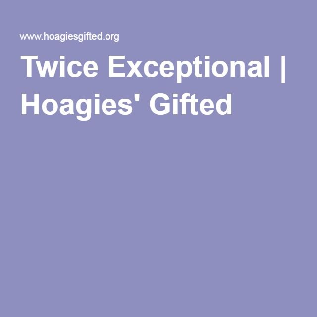 Twice Exceptional | Hoagies' Gifted