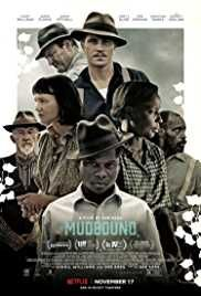 Mudbound 2017 Movie Download Mkv HD Mp4 Bluray 300mb from hdmoviessite.Enjoy top rated 2017 movies in just single hit at your home and anywhere