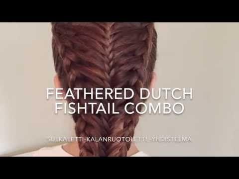 Dutch Feather Braid Fishtail Combo (Sulkaletti-Kalanruoto -yhdistelmä) - YouTube