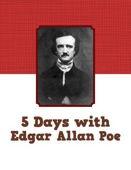 5 Days with Edgar Allan Poe - warm-up activities and biographical texts.