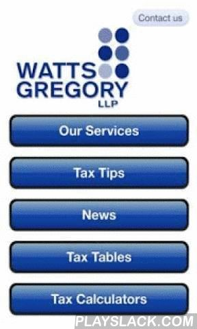 Watts Gregory  Android App - playslack.com ,  This App has been created with professionals and business owners in mind. Our TaxApp has been designed to provide a reminder of key tax rates and convenient access to a range of useful tax calculators in one App. The application also summarises the key taxes with useful tips and a roundup of relevant business news each month.This application has been published by Watts Gregory LLP a firm of Accountants based in Cardiff offering account, taxation…