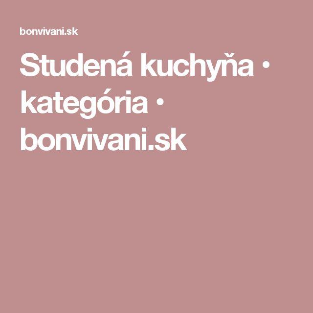 Studená kuchyňa • kategória • bonvivani.sk