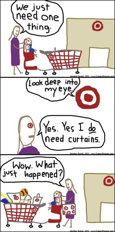So this is why it happens at Target