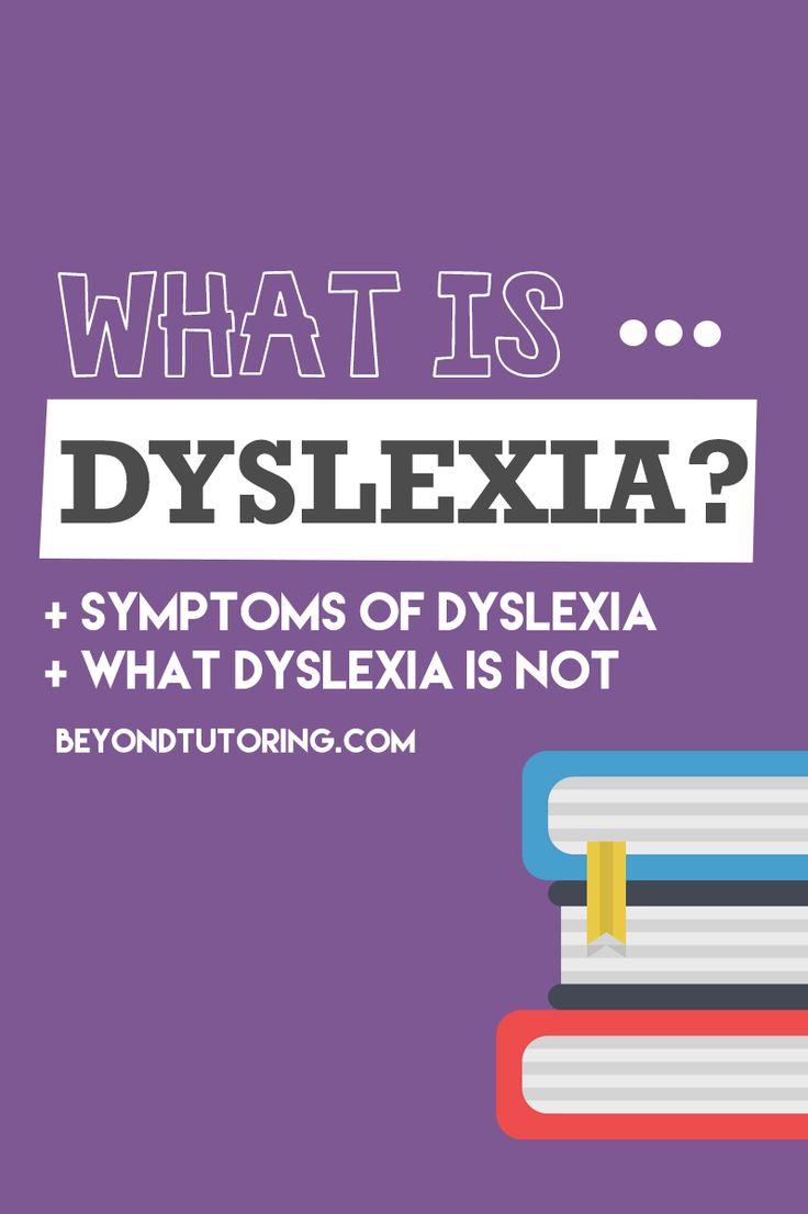 What is Dyslexia? Learn what Dyslexia is, symptoms of Dyslexia and what Dyslexia is not at: http://beyondtutoring.com/dyslexia-statistics/ #Dyslexia #learningdisabilities