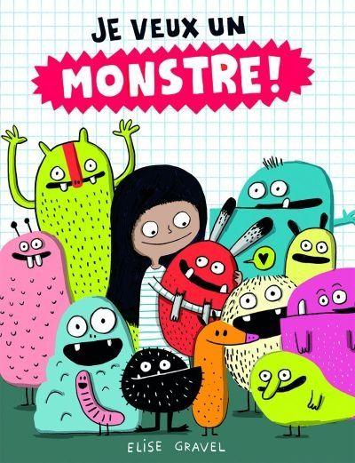 Je veux un monstre