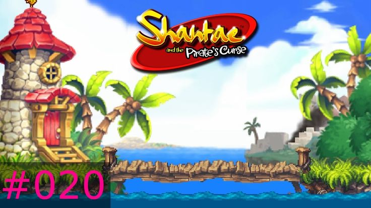 [#020] Shantae And The Pirate's Curse (PC) Gameplay