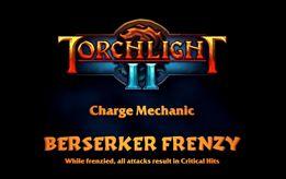 Torchlight II   Torchlight ii berserker frenzy