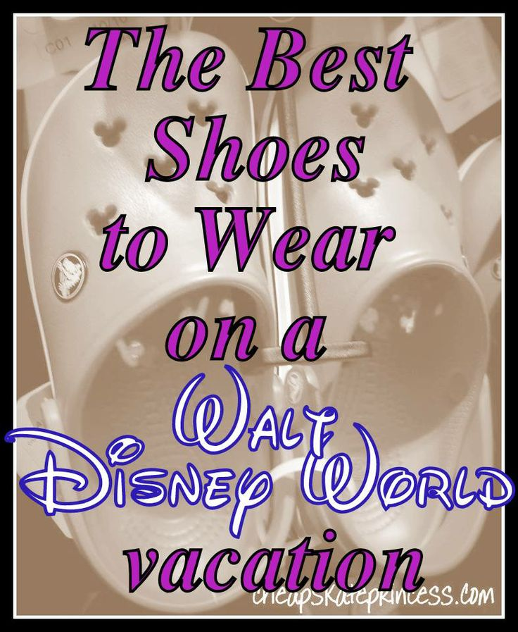 What are the Best Shoes to wear on a Disney World vacation? (Planning article)