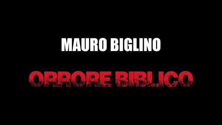 Mauro Biglino - Orrore Biblico