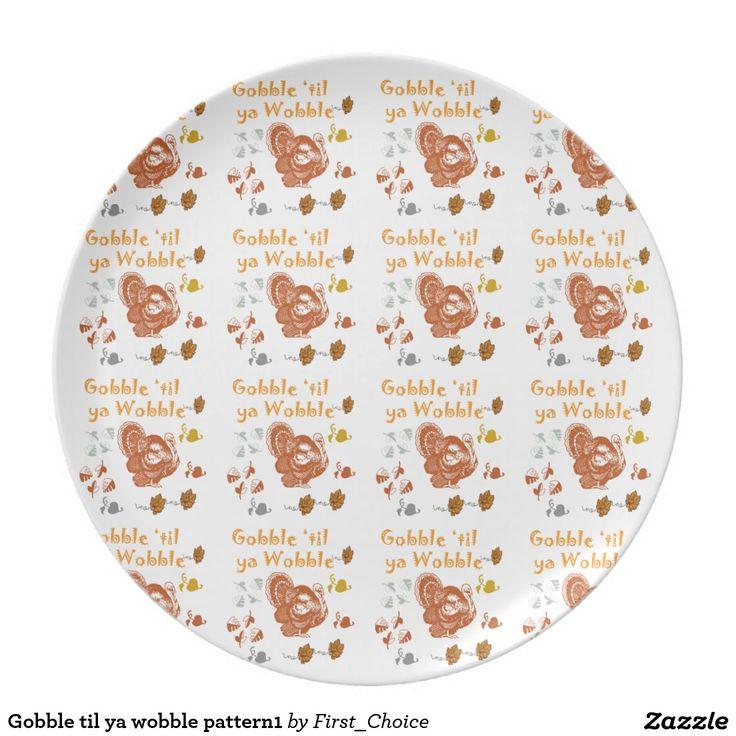 Gobble til ya wobble pattern1 melamine plate