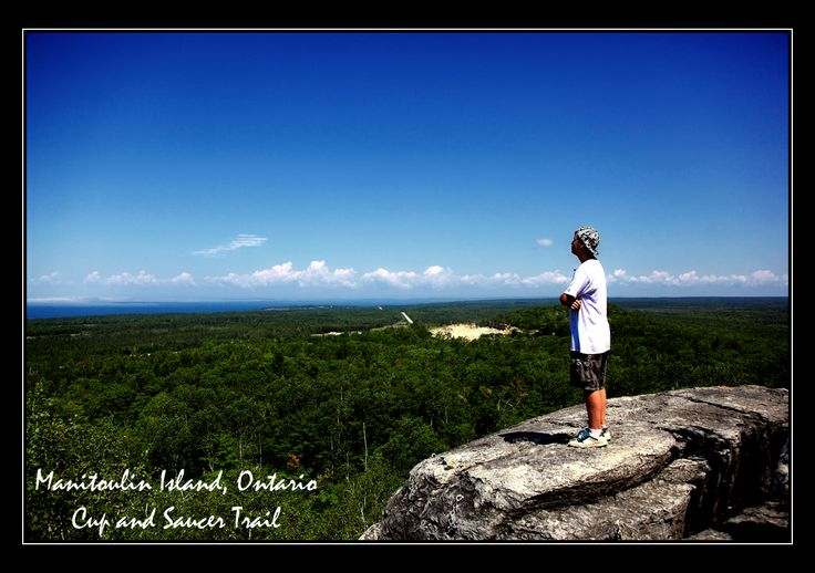 Manitoulin Island, Ontario.  Cup and Saucer trail.  Spectacular view. Photo by:  Tracey Lytle