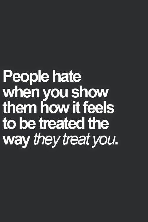 You treat them bad and then you still want from them..?? I'm DONE!!