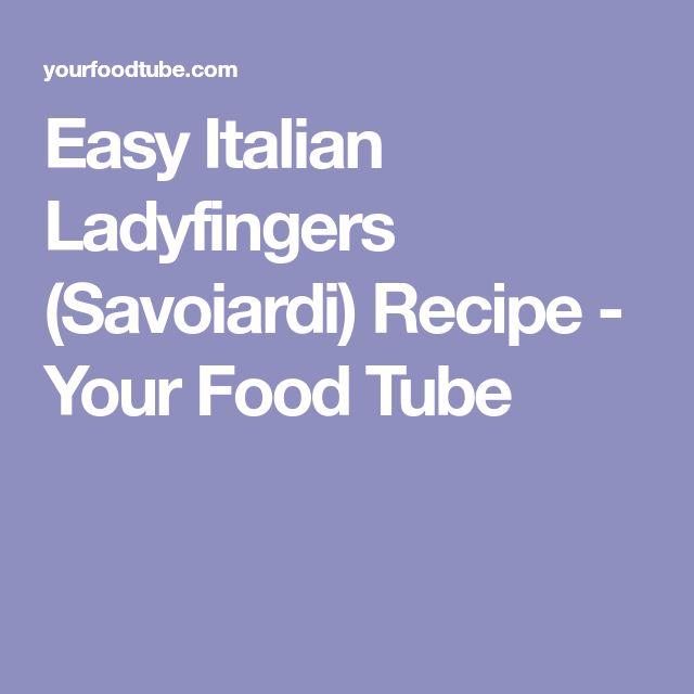 Easy Italian Ladyfingers (Savoiardi) Recipe - Your Food Tube