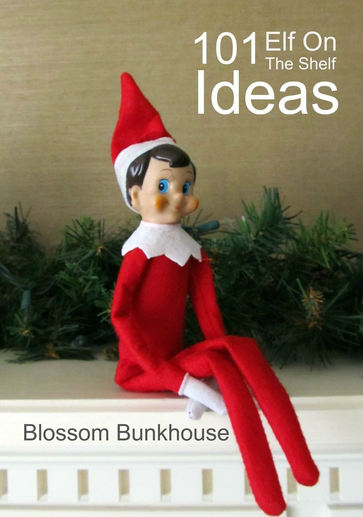 101 Elf on the Shelf Ideas. I will be so glad I saved this!!!