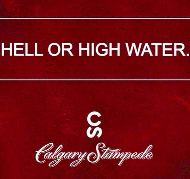 Calgary Stampede 2013: Hell Or High Water and you're all invited on July 5.  My city has been flooded, 100 000 people are evacuated, but we will cowboy up and bring you the Greatest Outdoor Show on Earth.  Click through to see the amazing photos and video of the devastation.  Nonetheless, we will come together - come hell or high water.  #calgary #alberta #floods #stampede