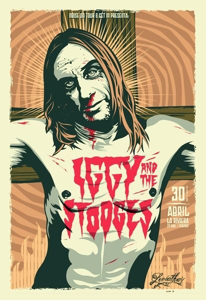 Iggy & The Stooges - Leviathan©. #gigposters #musicart #concerts http://www.pinterest.com/TheHitman14/music-poster-art-%2B/