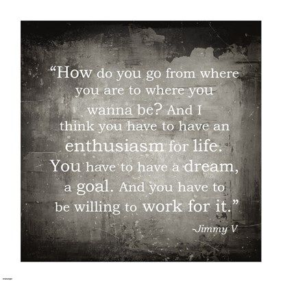 Enthusiasm Jimmy V Quote