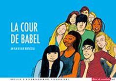 Sortie 12 mars 2014 : La Cour de Babel (dossier pédagogique) |