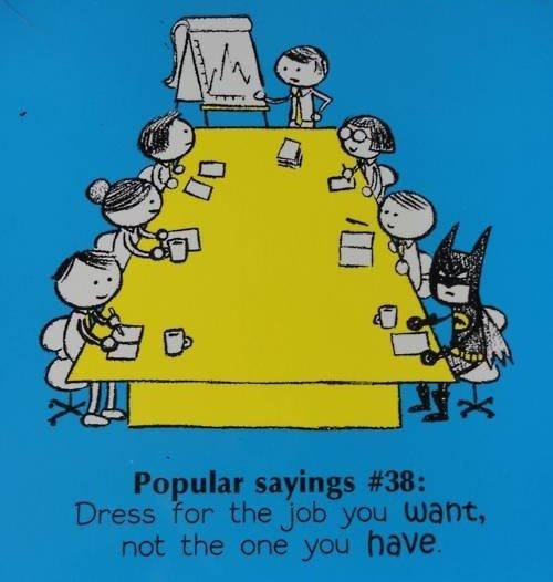 batmanDressforsuccess, Dreams Job, Laugh, Wonder Women, Dresses Up, Quote, Funny Stuff, Batman, Dresses For Success