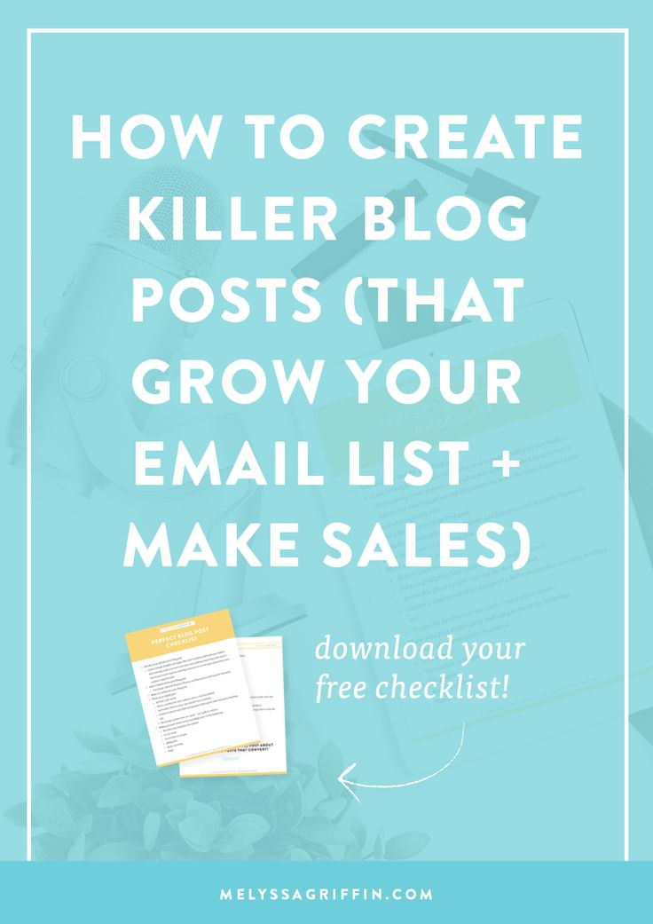 Create killer blog posts | how to blog | blogging tips