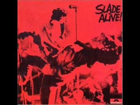 Slade - Slade Alive Part 6 - Get Down And Get With It