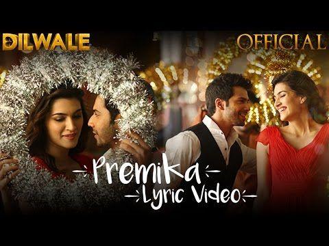 Dilwale Movie - PREMIKA LYRICS - Benny Dayal, Kanika Kapoor | JoyLyrics.in