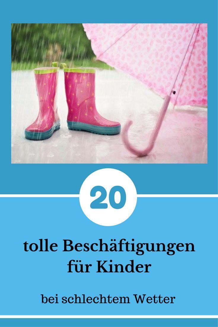 tolle Beschäftigungen für Kinder und Kleinkinder bei schlechtem Wetter. Viele tolle Ideen für dich und dein Kind