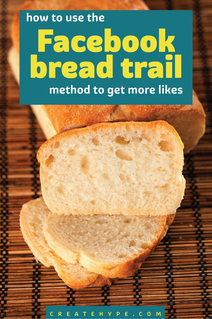 """The Facebook Bread Trail Method takes just 5-10 minutes a day to get more Facebook """"likes"""" by surfing and commenting on Facebook using your Page profile."""