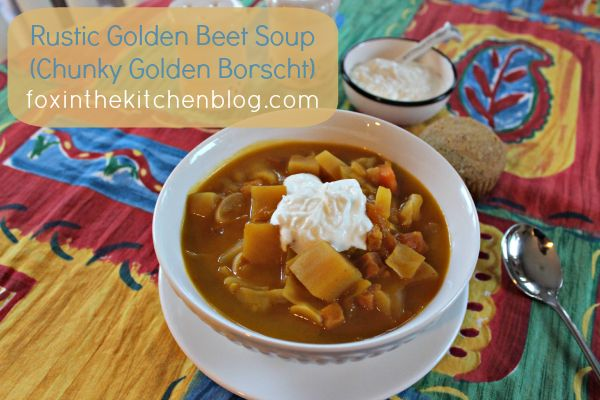 Rustic Golden Beet Soup : A warm comforting soup thickened with vegetable puree instead of heavy starches