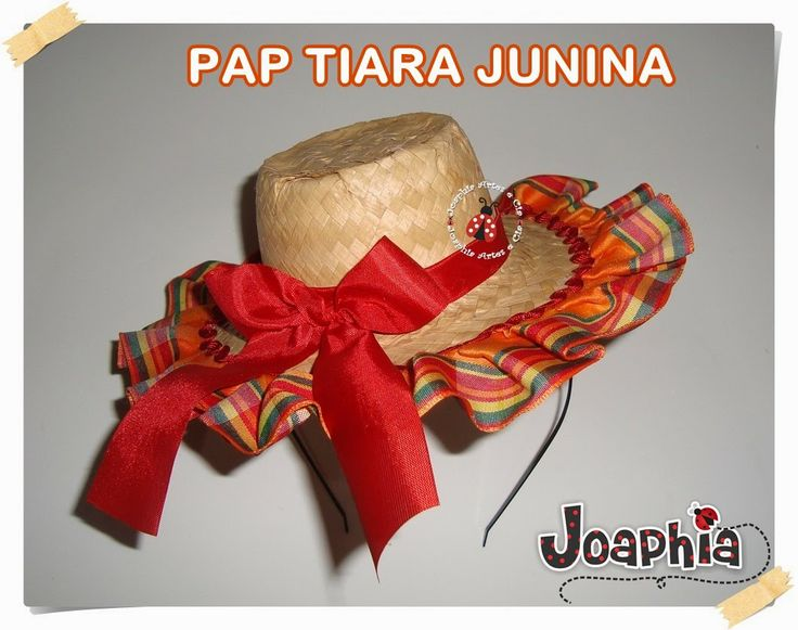 PASSO A PASSO TIARA JUNINA COM CHAPÉU DE PALHA
