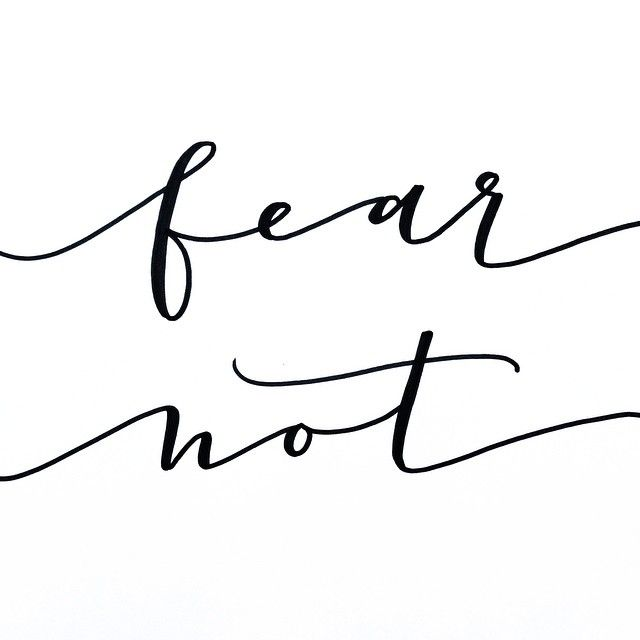 Fear not, for I am with you. -Isaiah 41:10  >> Alexandra Tucci