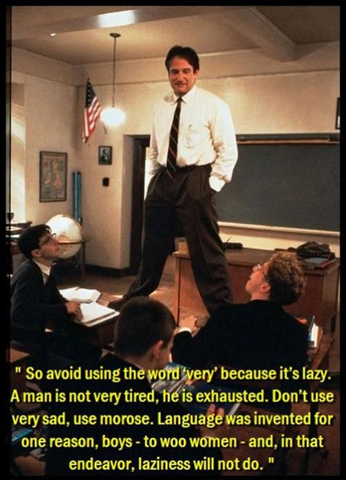 great reference for vocabulary expansion. I love this movie, and this quote.