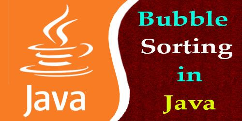 Bubble Sorting in Java