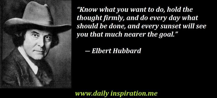 Inspirational Elbert Hubbard quotes