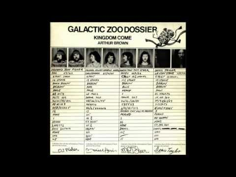 Arthur Brown's Kingdom Come - Galactic Zoo Dossier