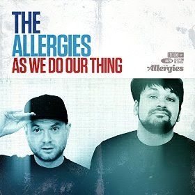 speedyfiles: The Allergies  As We Do Our Thing