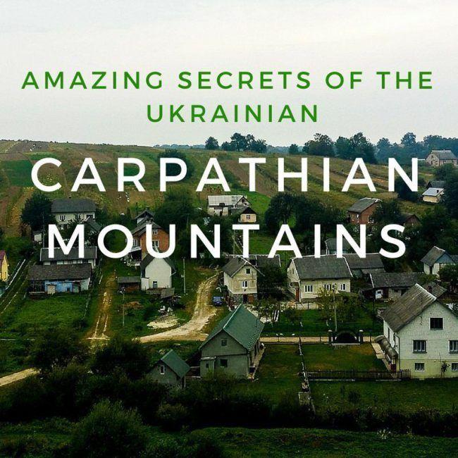 Amazing Secrets of the Carpathian Mountains in Ukraine