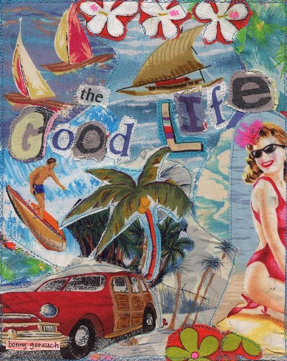 The Good Beach Life Original Fabric Collage mybonny