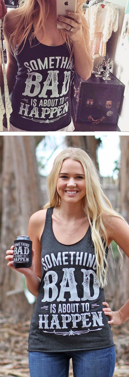 """Adorable """"Something bad"""" tank top! Perfect for Stagecoach or a country music festival! ♥"""